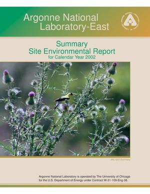 Primary view of object titled 'Argonne National Laboratory-East summary site environmental report for calendar year 2002.'.