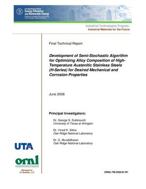 Primary view of object titled 'Development of Semi-Stochastic Algorithm for Optimizing Alloy Composition of High-Temperature Austenitic Stainless Steels (H-Series) for Desired Mechanical and Corrosion Properties.'.