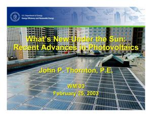 Primary view of object titled 'What's New Under the Sun: Recent Advances in Photovoltaic Technologies'.