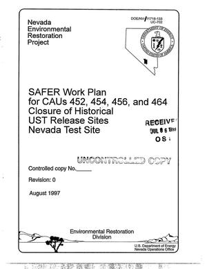 Primary view of object titled 'Safer Work Plan for CAUs 452, 454, 456, and 464 Closure of Historical UST Release Sites Nevada Test Site'.
