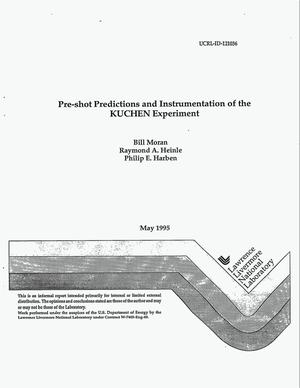 Primary view of object titled 'Pre-shot predictions and instrumentation of the KUCHEN experiment'.