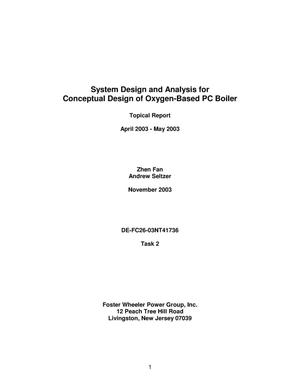 Primary view of object titled 'SYSTEM DESIGN AND ANALYSIS FOR CONCEPTUAL DESIGN OF OXYGEN-BASED PC BOILER'.