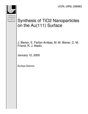 Primary view of object titled 'Synthesis of TiO2 Nanoparticles on the Au(111) Surface'.