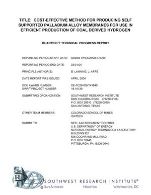 Primary view of object titled 'COST-EFFECTIVE METHOD FOR PRODUCING SELF SUPPORTED PALLADIUM ALLOY MEMBRANES FOR USE IN EFFICIENT PRODUCTION OF COAL DERIVED HYDROGEN'.