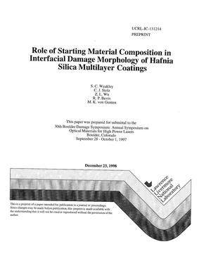 Primary view of object titled 'Role of starting material composition in interfacial damage morphology of Hafnia Silica multilayer coatings'.