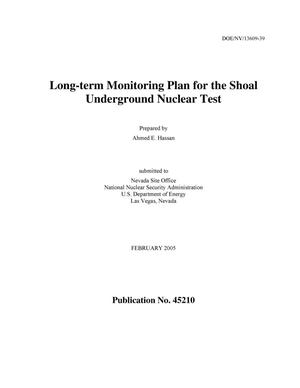 Primary view of object titled 'Long-term Monitoring Plan for the Shoal Underground Nuclear Test'.