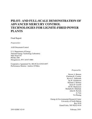 Primary view of object titled 'PILOT-AND FULL-SCALE DEMONSTRATION OF ADVANCED MERCURY CONTROL TECHNOLOGIES FOR LIGNITE-FIRED POWER PLANTS'.