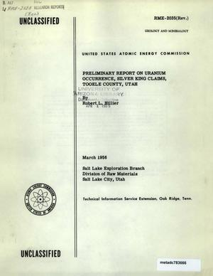 Preliminary Report on Uranium Occurrence, Silver King Claims, Tooele County, Utah