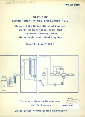 Primary view of object titled 'Status of LMFBR Reheat in Western Europe--1972: Report of the United States of America LMFBR Sodium Reheat Team Visit to France , Germany (FRG), Netherlands, and United Kingdom, May 22-June 6, 1972'.