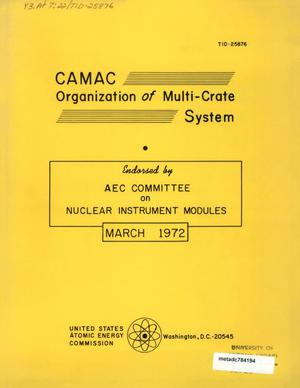 Primary view of object titled 'CAMAC Organization of Multi-Crate System: Specification of the Branch Highway & CAMAC Crate Controller Type A'.