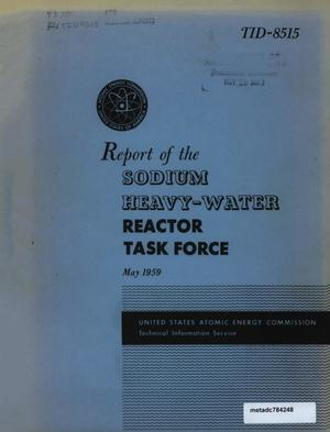 Primary view of object titled 'Report of the Sodium Heavy-Water Reactor Task Force: May 1959'.