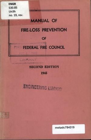 Primary view of object titled 'Manual of Fire-Loss Prevention of the Federal Fire Council'.
