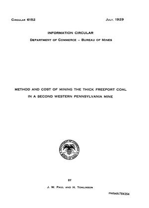 Primary view of object titled 'Method and Cost of Mining the Thick Freeport Coal in a Second Western Pennsylvania Mine'.