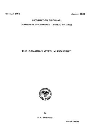 Primary view of object titled 'The Canadian Gypsum Industry'.