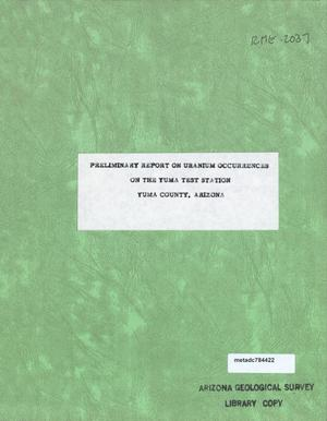 Primary view of object titled 'Preliminary Report on Uranium Occurrences on the Yuma Test Station Yuma County, Arizona'.