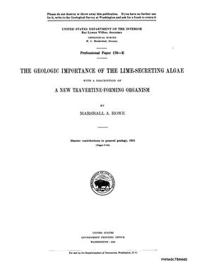 Primary view of object titled 'The Geological Importance of the Lime-Secreting Algae With a Description of a New Travertine-Forming Organism'.