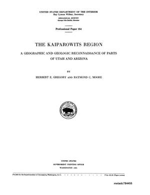 Primary view of object titled 'The Kaiparowits Region: A Geographic and Geologic Reconnaissance of Part of Utah and Arizona'.