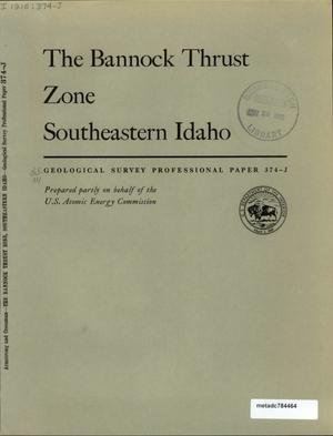 Primary view of object titled 'The Bannock Thrust Zone Southeastern Idaho'.