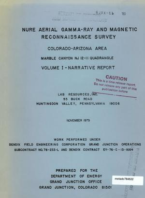 Primary view of object titled 'NURE Aerial Gamma-Ray and Magnetic Reconnaissance Survey, Colorado [i.e. California]-Arizona Area, Marble Canyon NJ 12-11 Quadrangle: Volume 1 - Narrative Report'.