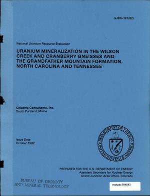 Primary view of object titled 'Uranium Mineralization in the Wilson Creek and Cranberry Gneisses and the Grandfather Mountain Formation, North Carolina and Tennessee'.