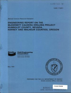 Primary view of object titled 'Engineering Report on the Mcdermitt Caldera Drilling Project: Humbold County, Nevada, Harney and Malheur Counties, Oregon'.