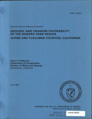 Primary view of object titled 'Geology and Uranium Favorability of the Sonora Pass Region, Alpine and Tuolumne Counties, California'.