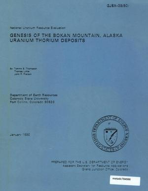 Primary view of object titled 'Genesis of the Bokan Mountain, Alaska Uranium-Thorium Deposit'.