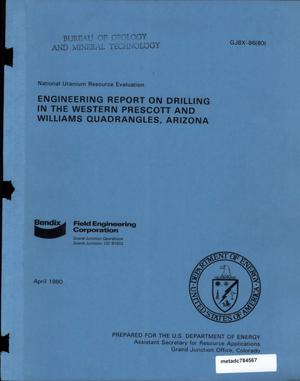 Primary view of object titled 'Engineering Report on Drilling in the Western Prescott and Williams Quadrangles, Arizona'.