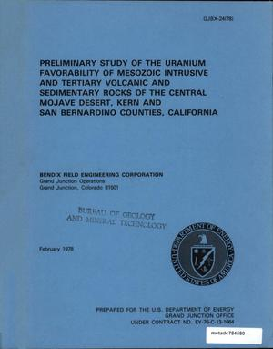 Primary view of object titled 'Preliminary Study of the Uranium Favorability of Mesozoic Intrusive and Tertiary Volcanic and Sedimentary Rocks of the Central Mojave Desert, Kern and San Bernardino Counties, California'.