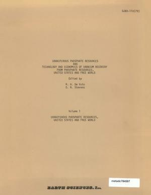 Primary view of object titled 'Uraniferous Phosphate Resources and Technology and Economics of Uranium Recovery From Phosphate Resources, United States and Free World: Volume 1. Uraniferous Phosphate Resources, United States and Free World'.