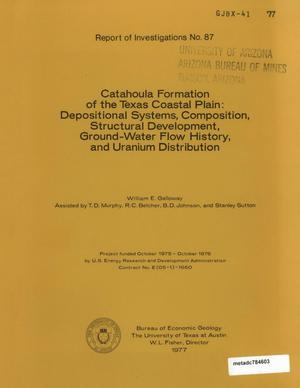 Primary view of object titled 'Catahoula Formation of the Texas Coastal Plain: Depositional Systems, Composition, Structural Development, Ground-Water Flow History, and Uranium Distribution'.