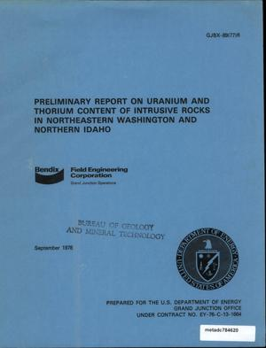 Primary view of object titled 'Preliminary Report on Uranium and Thorium Content of Intrusive Rocks in Northeastern Washington and Northern Idaho'.