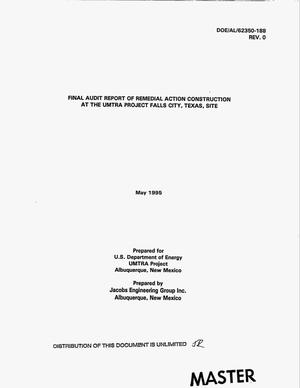 Primary view of object titled 'Final audit report of remedial action construction at the UMTRA Project Falls City, Texas, site'.