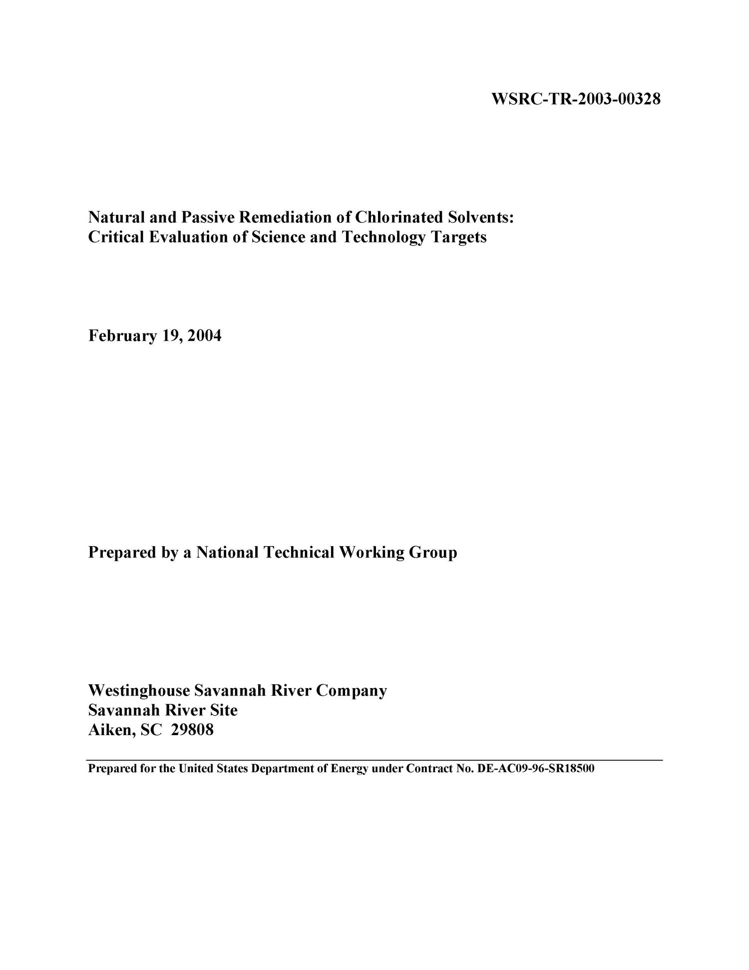Natural and Passive Remediation of Chlorinated Solvents: Critical Evaluation of Science and Technology Targets                                                                                                      [Sequence #]: 1 of 150