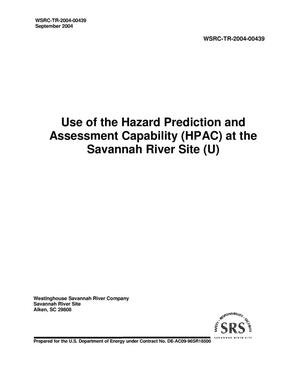 Primary view of object titled 'Use of the Hazard Prediction and Assessment Capability (HPAC) at the Savannah River Site'.
