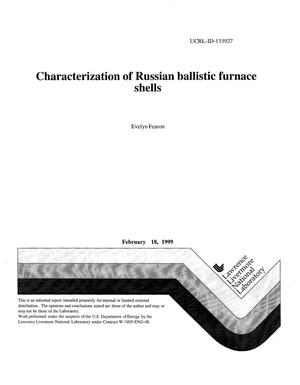Primary view of object titled 'Characterization of Russian ballistic furnace shells'.