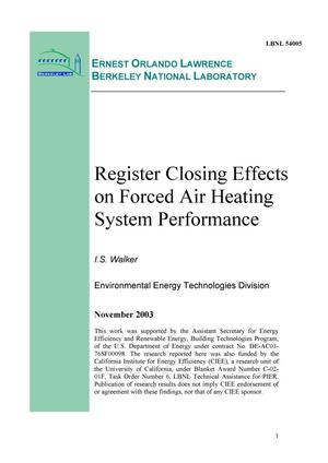 Primary view of object titled 'Register Closing Effects on Forced Air Heating System Performance'.