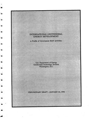 Primary view of object titled 'International Geothermal Energy Development, A Profile of Government R&D Activities'.