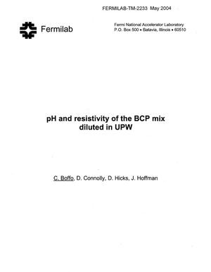 Primary view of object titled 'pH and resistivity of the BCP mix diluted in UPW'.