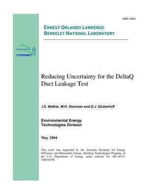 Primary view of object titled 'Reducing Uncertainty for the DeltaQ Duct Leakage Test'.