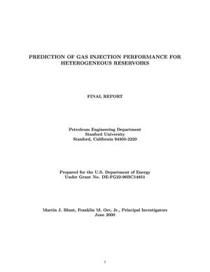Primary view of object titled 'PREDICTION OF GAS INJECTION PERFORMANCE FOR HETEROGENEOUS RESERVOIRS'.