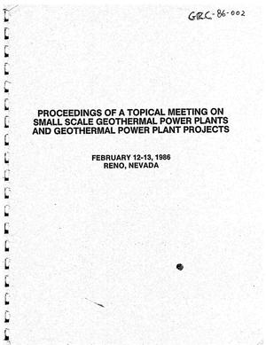Primary view of object titled 'Proceedings of a Topical Meeting On Small Scale Geothermal Power Plants and Geothermal Power Plant Projects'.