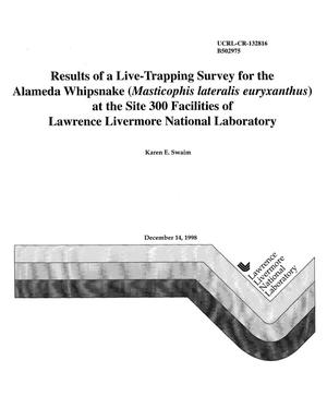 Primary view of object titled 'Results of a live trapping survey for the Alameda whipsnake (masticophis lateralis euryxanthus) at the Site 300 facilities of Lawrence Livermore National Laboratory'.