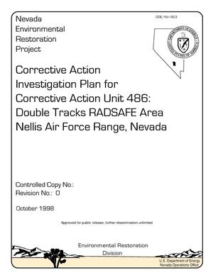 Primary view of object titled 'Corrective Action Investigation Plan for Corrective Action Unit 486: Double Tracks RADSAFE Ares, Nellis Air Force Range, Nevada, Rev. 0; DOE/NV--523 UPDATED WITH ROTC No.1 and 2'.