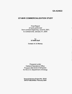 Primary view of object titled 'GT-MHR COMMERCIALIZATION STUDY FINAL CONTRACTUAL REPORT OF WORK PERFORMED FROM CONTRACT BEGINNING, JUNE 18,2001,TO CONTRACT END, JANUARY 31,2004'.