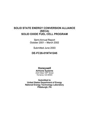 Primary view of object titled 'SOLID STATE ENERGY CONVERSION ALLIANCE (SECA) SOLID OXIDE FUEL CELL PROGRAM'.