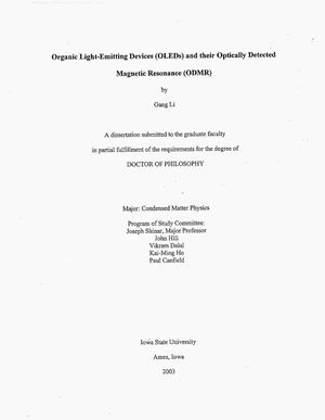 Primary view of object titled 'Organic Light-Emitting Devices (OLEDS) and Their Optically Detected Magnetic Resonance (ODMR)'.
