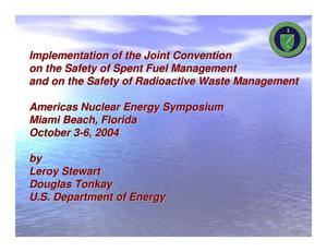 Primary view of object titled 'Implementation of the Joint Convention on the Safety of Spent Fuel Management and on the Safety of Radioactive Waste Management'.