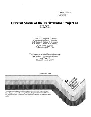 Primary view of object titled 'Current status of the recirculator project at LLNL'.