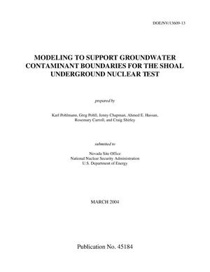 Primary view of object titled 'Modeling to Support Groundwater Contaminant Boundaries for the Shoal Underground Nuclear Test'.